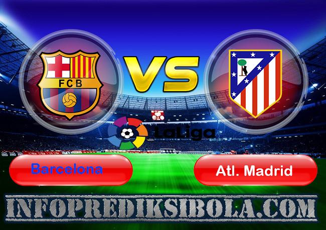 Prediksi Skor Barcelona vs Atl. Madrid