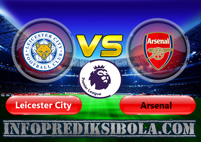 Prediksi Skor Leicester vs Arsenal