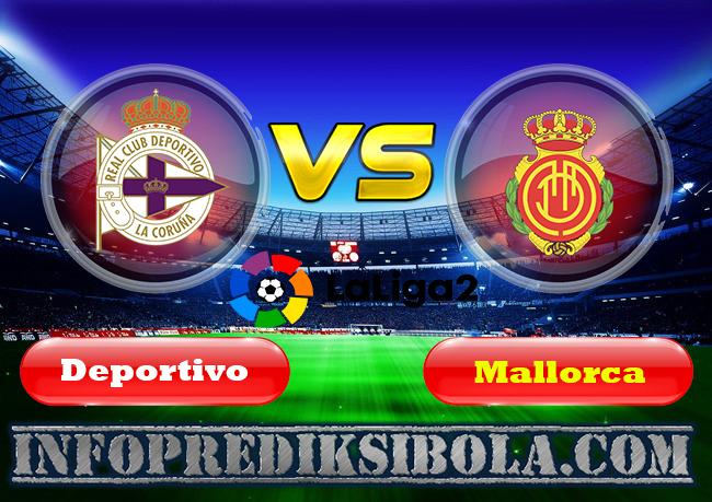 Prediksi Skor Deportivo La Coruna vs Mallorca 21 Juni 2019