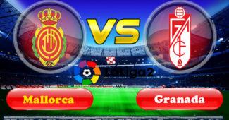 Prediksi Skor Mallorca vs Granada