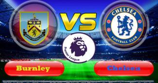 Prediksi Skor Burnley vs Chelsea 26 Oktober 2019