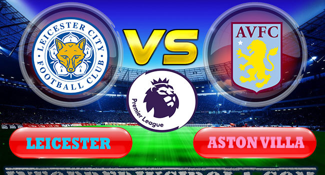 Leicester vs Aston Villa