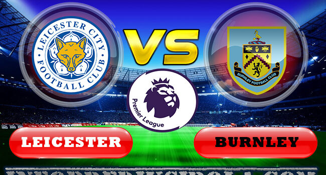 Leicester vs Burnley