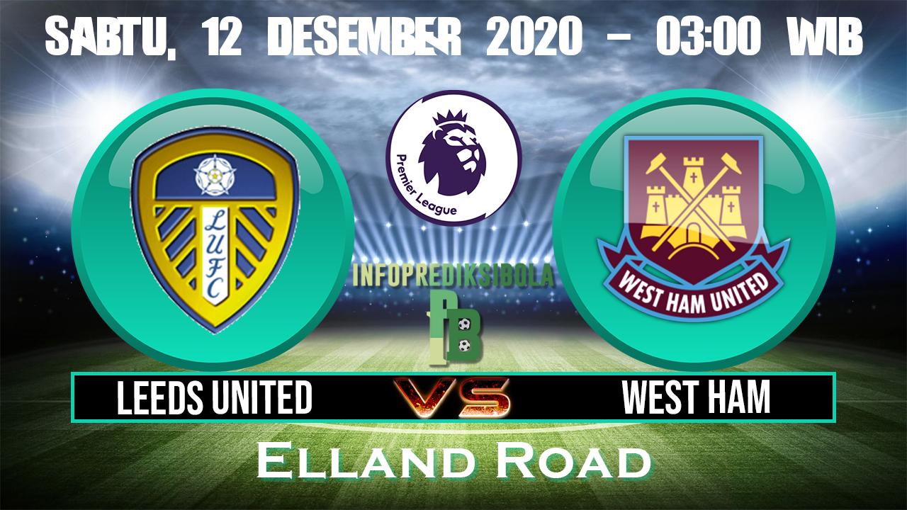 Prediksi Skor Leeds United vs West Ham