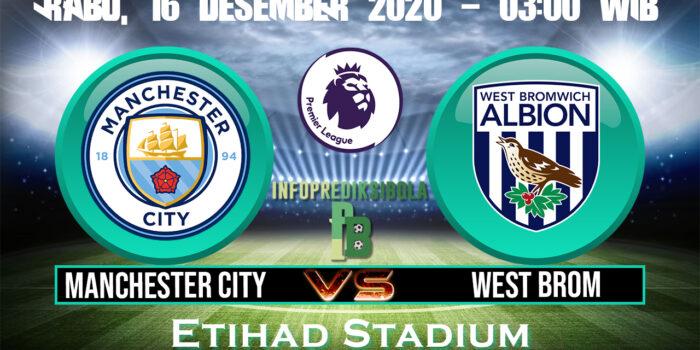 Prediksi Skor Manchester City vs West Brom