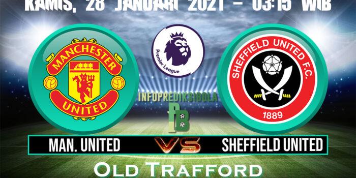 Prediksi Skor Manchester United vs Sheffield United