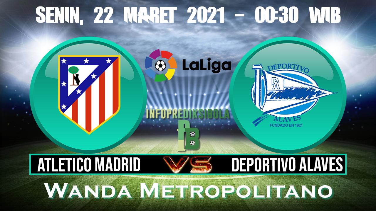 Prediksi Skor Atletico Madrid vs Deportivo Alaves
