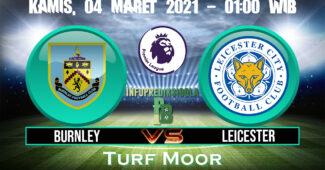 Prediksi Skor Burnley Vs Leicester City