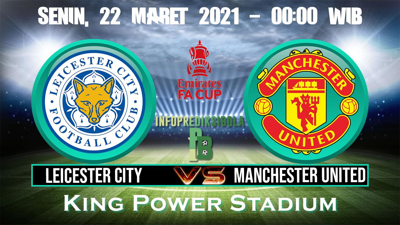 Prediksi Skor Leicester City vs Manchester United