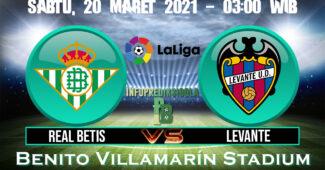 Prediksi Skor Real Betis vs Levante