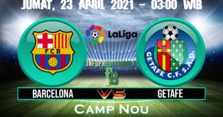 Prediksi Skor Barcelona vs Getafe