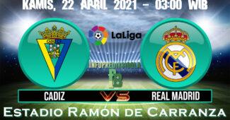 Prediksi Skor Cadiz Vs Real Madrid