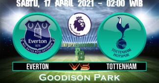 Prediksi Skor Everton vs Tottenham Hotspur