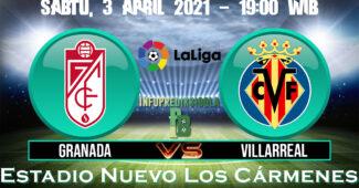 Prediksi Skor Granada vs Villarreal