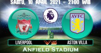 Prediksi Skor Liverpool vs Aston Villa