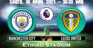Prediksi Skor Manchester City vs Leeds United