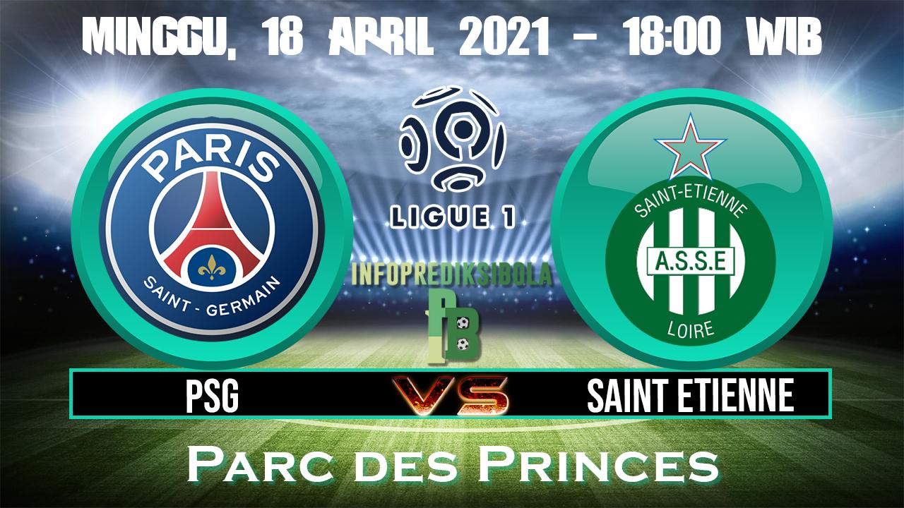 Prediksi Skor PSG vs Saint Etienne