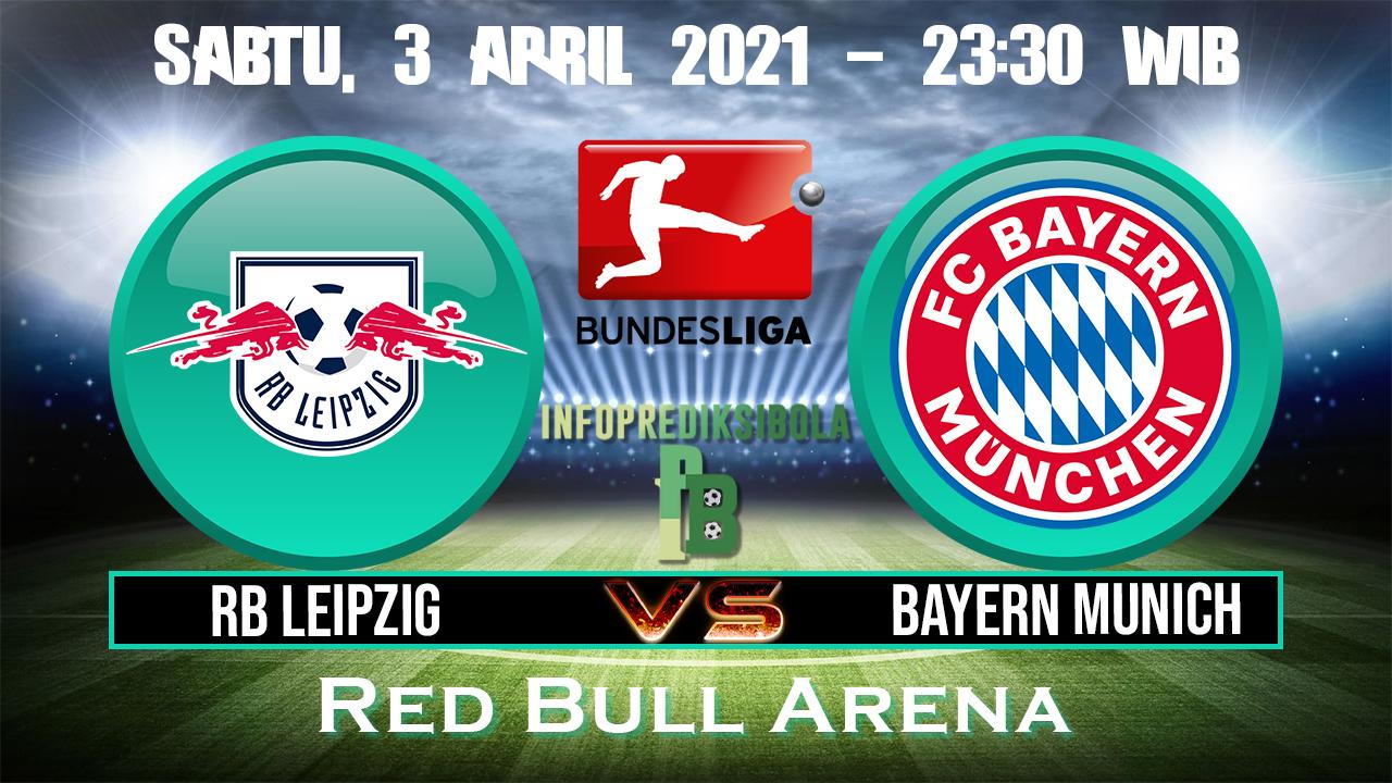 Prediksi Skor RB Leipzig vs Bayern Munich