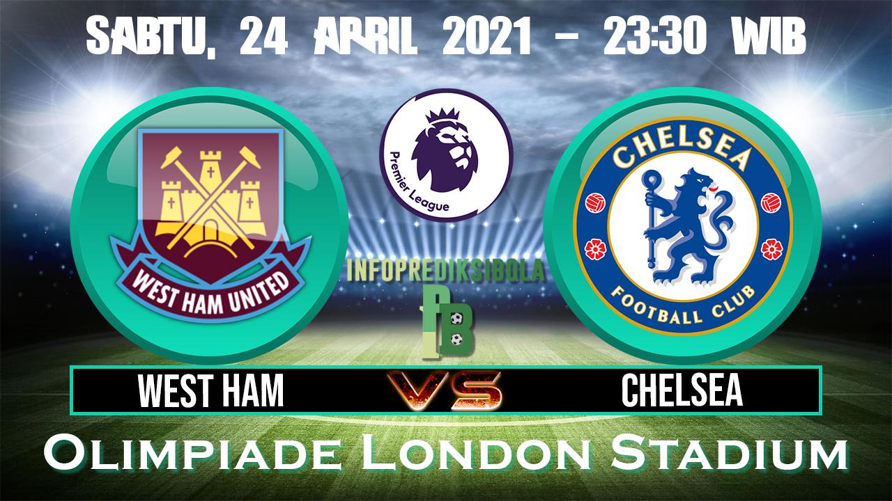 Prediksi Skor West Ham United vs Chelsea