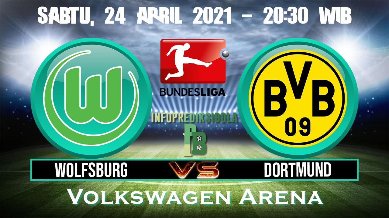 Prediksi Skor Wolfsburg vs Borussia Dortmund