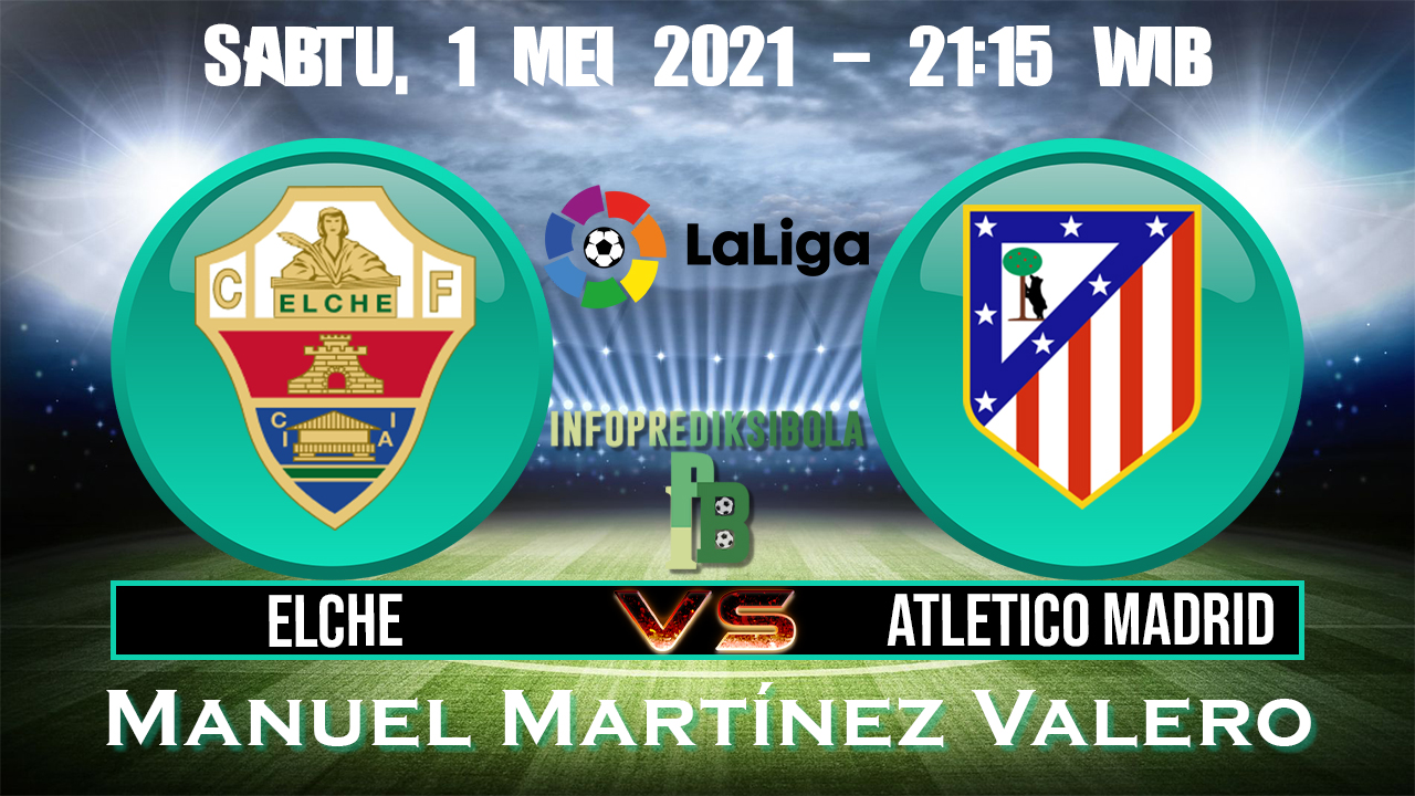 Elche vs Atl. Madrid